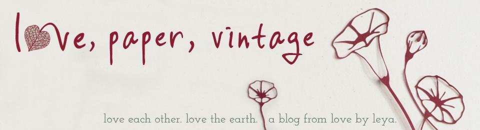 love, paper, vintage