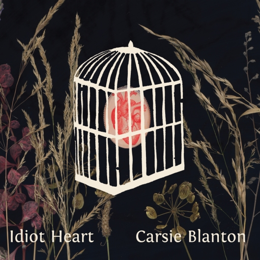 Carsie Blanton's Idiot Heart album cover